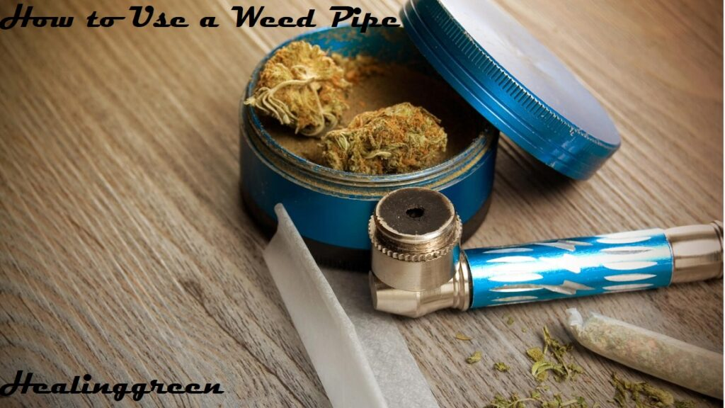 how to use a weed pipe
