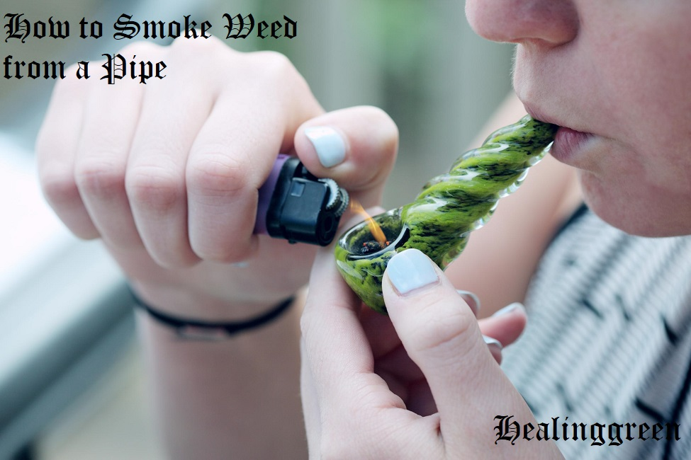 how to smoke weed from a pipe