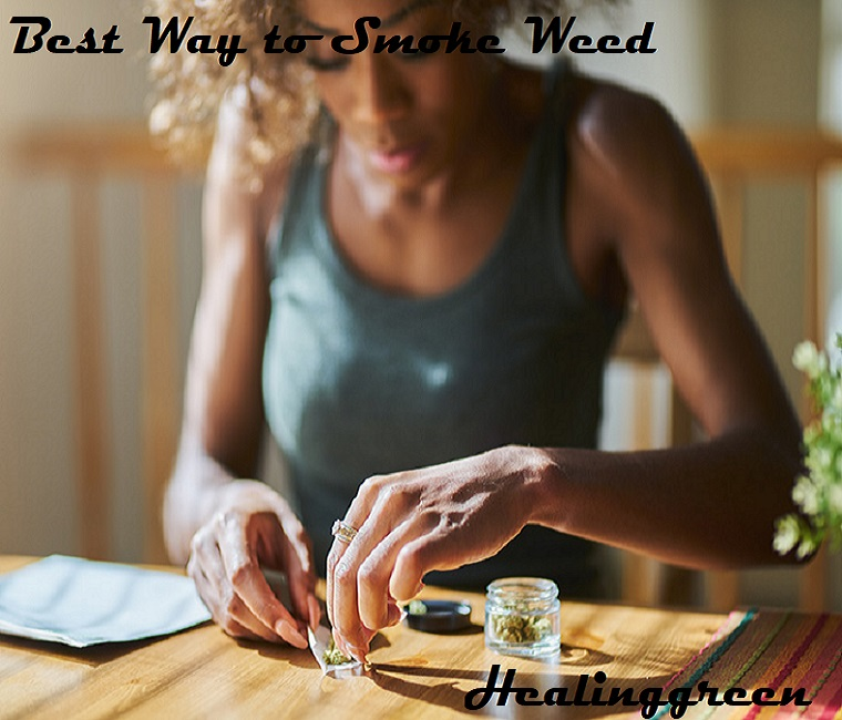 best way to smoke weed