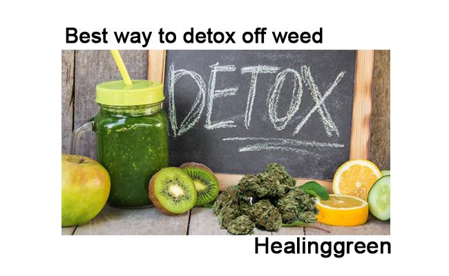 Best way to detox off weed